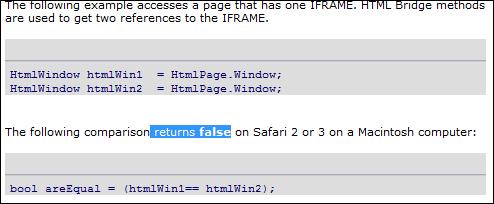 The following comparison returns false on Safari 2 or 3 on a Macintosh computer